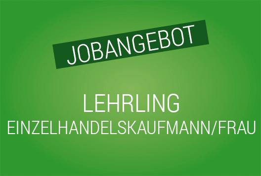 Jobangebot Lehrling Einzelhandel